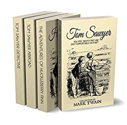 Tom Sawyer Collection - All Four Books (Illustrated + Audio links. Includes 'Adventures of Tom Sawyer,' 'Huckleberry Finn' ' + 2 more sequels) by [Twain, Mark]