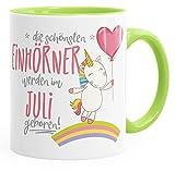 Geburtstags-Tasse die besten Einhörner werden im Juli geboren MoonWorks® Geschenk-Tasse hellgrün unisize
