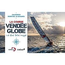Calendrier 52 semaines Vendée Globe