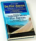 """Die Fünf """"Tibeter"""". Einführung von Chris Criscom. Das alte Geheimnis aus den Hochtälern des Himalaya läßt Sie Berge versetzen. Mit Sonderteil: Erfahrungen mit den Fünf """"Tibetern"""", herausgegeben von Wolfgang und Brigitte Gillessen -"""