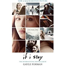 If I Stay by Gayle Forman (2014-07-03)