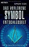 Das verlorene Symbol entschlüsselt: Dan Browns Bestseller von A-Z - Simon Cox