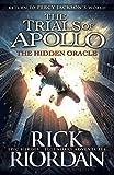 The Hidden Oracle (The Trials of Apollo Book 1) by Rick Riordan (2016-05-03)