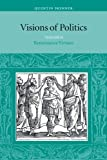 Visions of Politics, Vol. 2: Renaissance Virtues (Visions of Politics (Paperback)) by Quentin Skinner(2002-09-16)