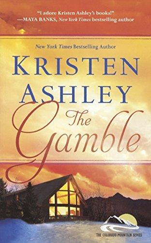 The Gamble (Colorado Mountain) by Kristen Ashley (2014-05-27)