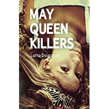 May Queen Killers by Lorna Dounaeva (2015-04-28)