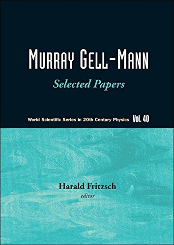 Murray Gell-Mann - Selected Papers: 40 (World Scientific Series in 20th Century Physics) by Fritzsch Harald (2010-04-08)
