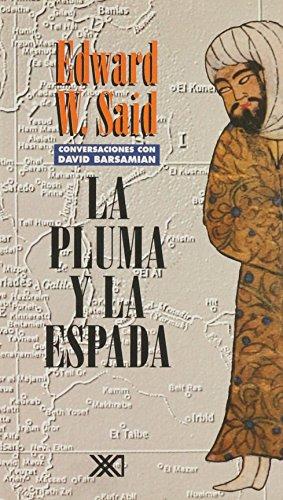 La pluma y la espada: Conversaciones con David Barsamian (Sociología y política)