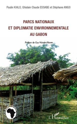 Parcs nationaux et diplomatie environnementale au Gabon