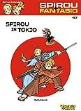 Spirou in Tokio (Spirou & Fantasio, Band 47)