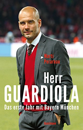 Guide Guardiola: Der Fußball-Philosoph (German Edition)