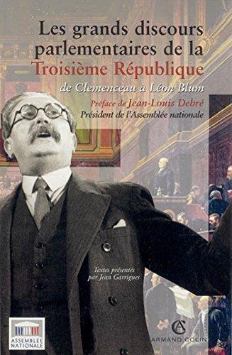 Les grands discours parlementaires de la Troisième République: de Clemenceau à Léon Blum (1914-1940) par Jean Garrigues