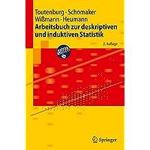 Arbeitsbuch zur deskriptiven und induktiven Statistik (Springer-Lehrbuch) (German Edition)