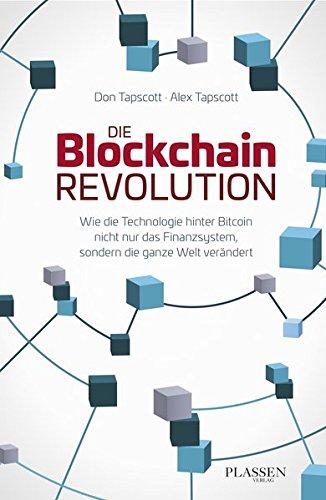 Buchseite und Rezensionen zu 'Die Blockchain-Revolution: Wie die Technologie hinter Bitcoin nicht nur das Finanzsystem, sondern die ganze Welt verändert' von Don Tapscott