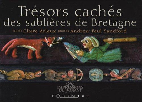 Trésors cachés des sablières de Bretagne par Claire Arlaux