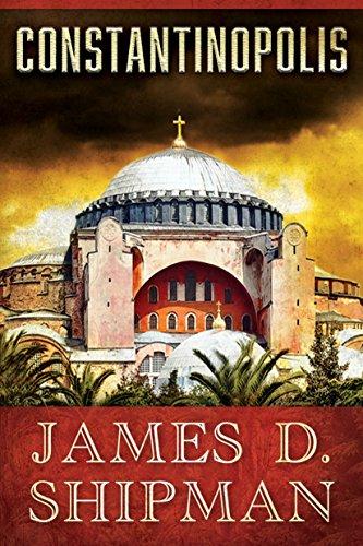 Constantinopolis by James D. Shipman