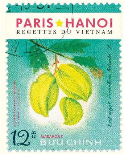 Paris-Hanoi recettes du Vietnam