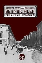 Bernbichler: oder: Der Kommissar
