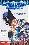 1: Justice League of America: The Road to Rebirth (Rebirth)