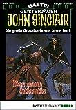 John Sinclair - Folge 1366: Das neue Atlantis (3. Teil)