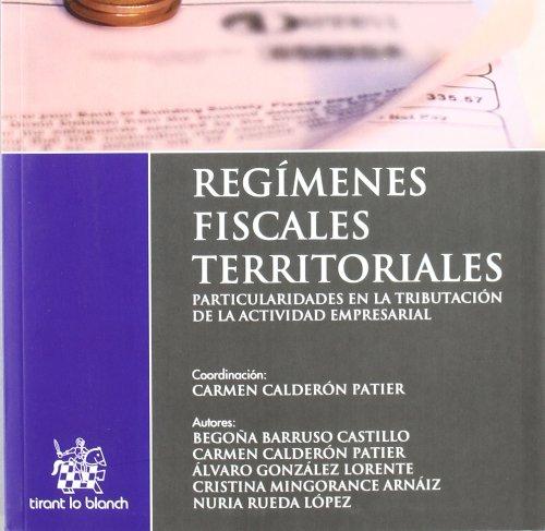 Regímenes fiscales territoriales