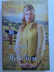 A Love of Her Own by Maggie Brendan (2010-08-02)