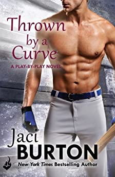 Thrown By A Curve: Play-By-Play Book 5 by [Burton, Jaci]