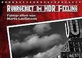 Ruhrgebiet im HDR Feeling (Tischkalender 2018 DIN A5 quer): Fotos aus dem Ruhrgebiet in HDR Fototechnik. (Monatskalender, 14 Seiten ) (CALVENDO Orte) [Kalender] [Apr 01, 2017] Laußmann, Mario