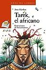 Tarek, el africano  - Sopa De Libros) par Alcolea