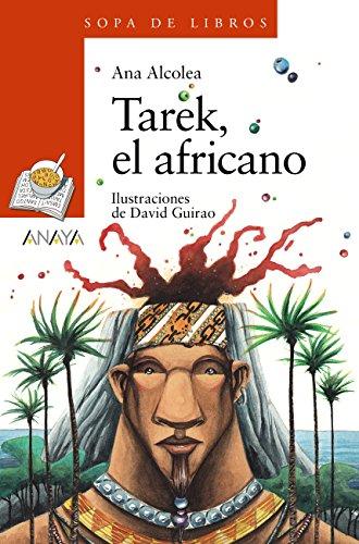 Tarek, el africano (LITERATURA INFANTIL (6-11 años) - Sopa de ...