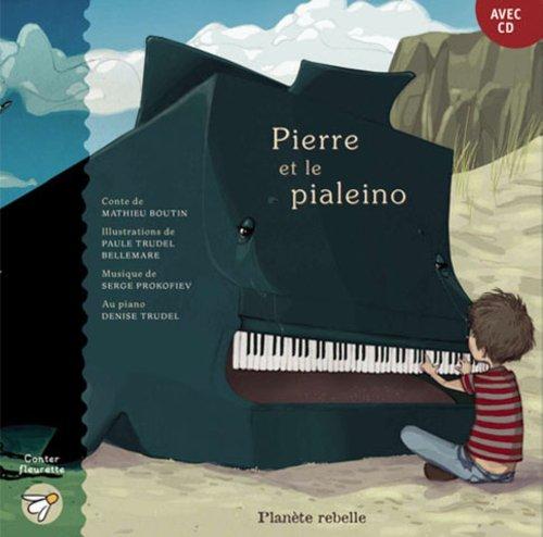Pierre et le Pialeino Album CD Inclus