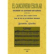 El Cancionero Escolar: Coleccion de cancionesCon Música