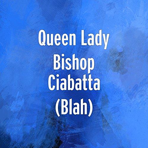 Ciabatta (Blah) [Explicit]