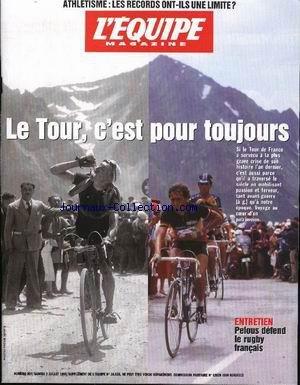 EQUIPE MAGAZINE (L') [No 897] du 03/07/1999 - ATHLETISME - LE TOUR DE FRANCE - PELOUS DEFEND LE RUGBY FRANCAIS. par Collectif