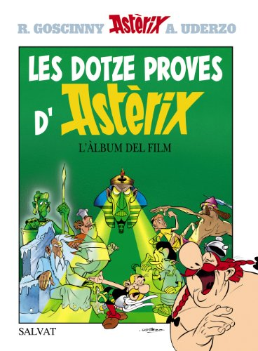 Les Dotze Proves D'asterix/the Twelve Tasks of Asterix