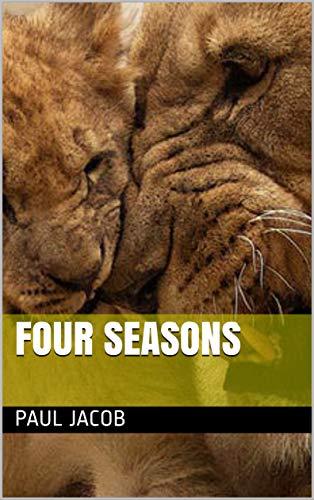 FOUR SEASONS (ANIMAL KINGDOM  STORIES Book 169) (English Edition)