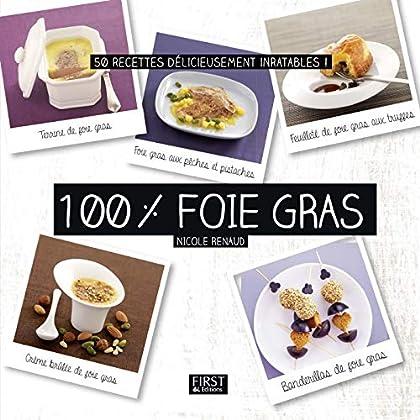100 % foie gras (En cuisine)