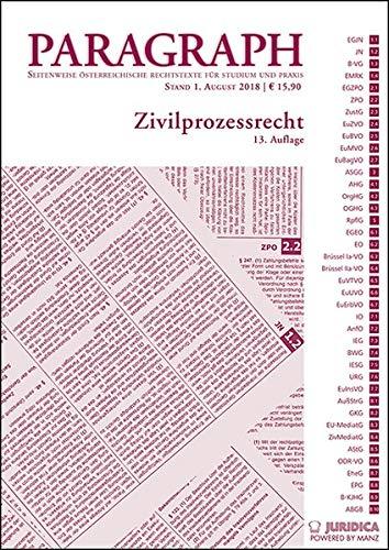 Zivilprozessrecht: Paragraph. Seitenweise österreichische Rechtstexte für Studium und Praxis (Edition Juridica)