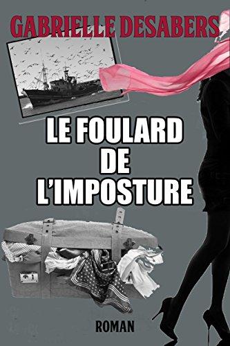 Le foulard de l'imposture par Gabrielle DESABERS