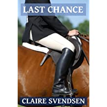 Last Chance (Show Jumping Dreams ~ Book 6) (English Edition)