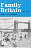 Family Britain, 1951-1957 (Tales of a New Jerusalem)