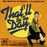 That'll Be The Day - 20 Rock 'N' Roll Classics