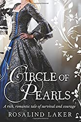 Circle of Pearls by Rosalind Laker (2016-07-17)