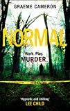 Normal: The Most Original Thriller Of The Year by Graeme Cameron