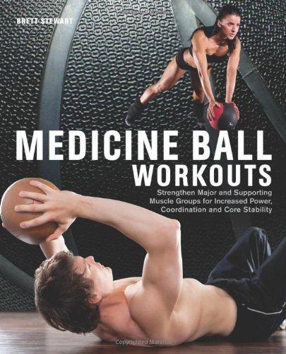 Medicine Ball Workouts by Brett Stewart (1-Mar-2013) Paperback