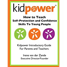 How to Teach Self-Protection and Confidence Skills to Young People: A Guide for Parents and Teachers (English Edition)