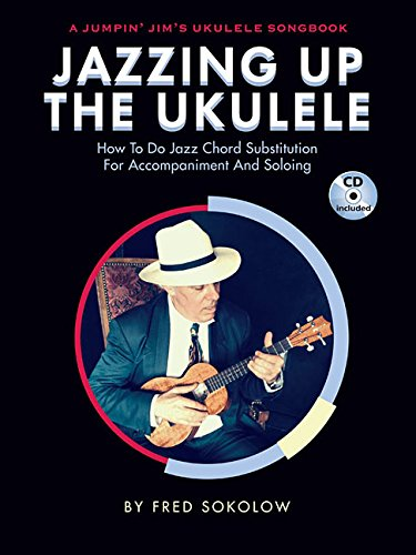 Jazzing up the ukulele ukulele+CD