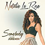Somebody [feat. Jeremih]