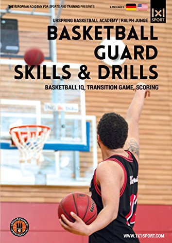 Basketball Guard Skills & Drills - Basketball IQ, Transition Game, Scoring