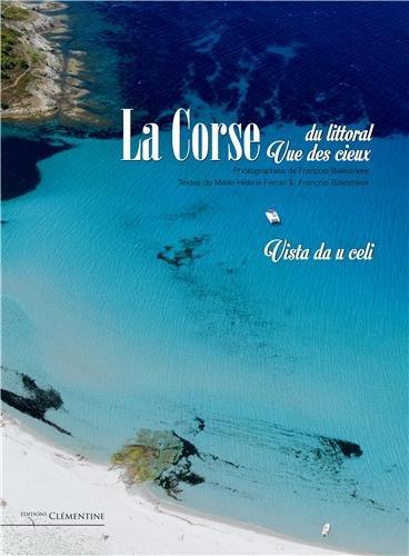 La Corse du littoral vue des cieux